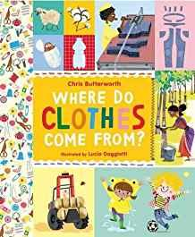 Chris Butterworth_Where Do Clothes Come from?