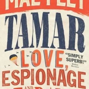 Mal Peet_Tamar: A Story of Secrecy and Survival