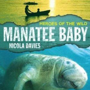 Nicola Davies_Manatee Baby